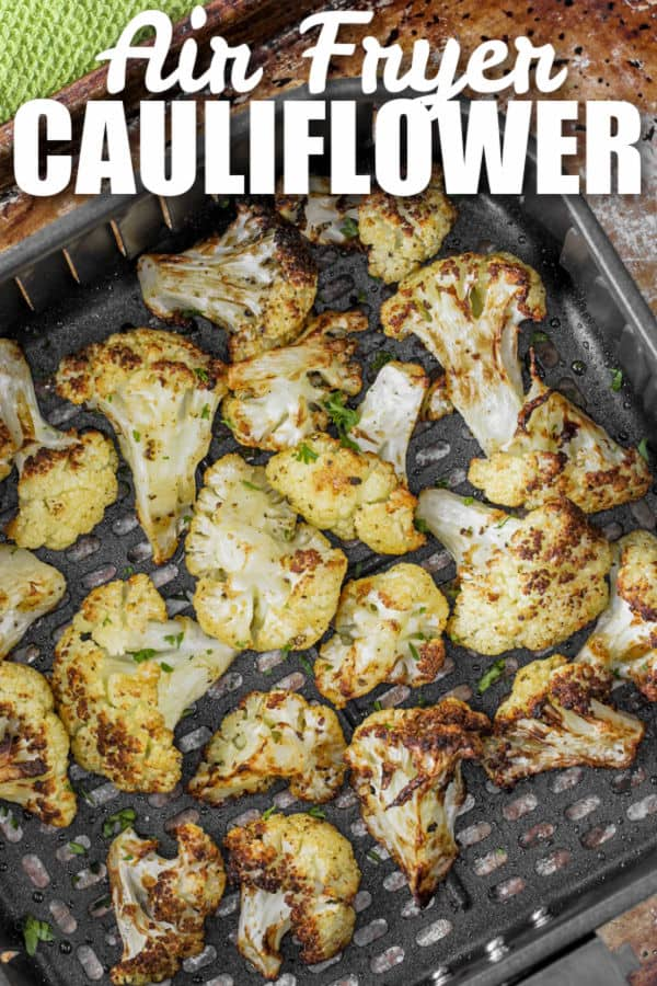Air Fryer Cauliflower in the air fryer cooking with a title