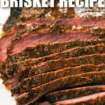 close up of sliced Smoked Brisket Recipe with writing