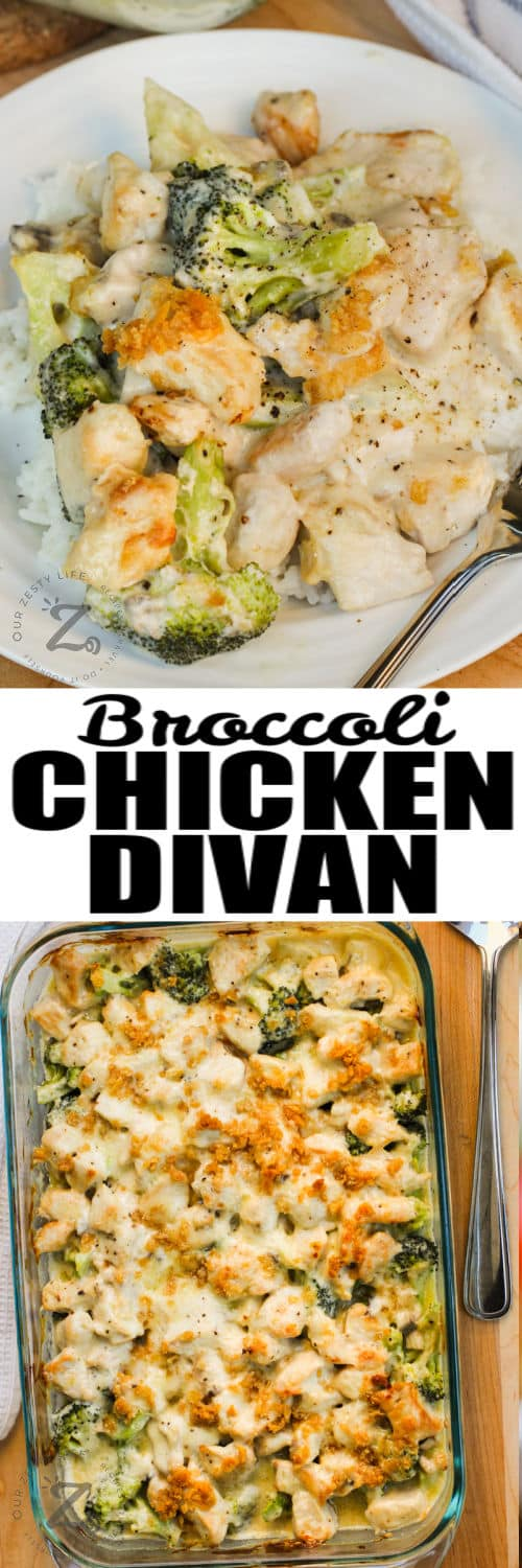Broccoli Chicken Divan in the casserole dish and plated with a title