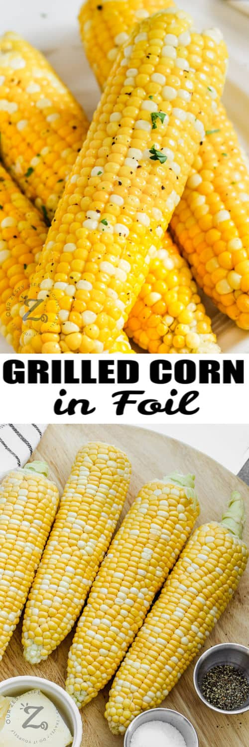 ingredients to make Grilled Corn and finished dish with a title