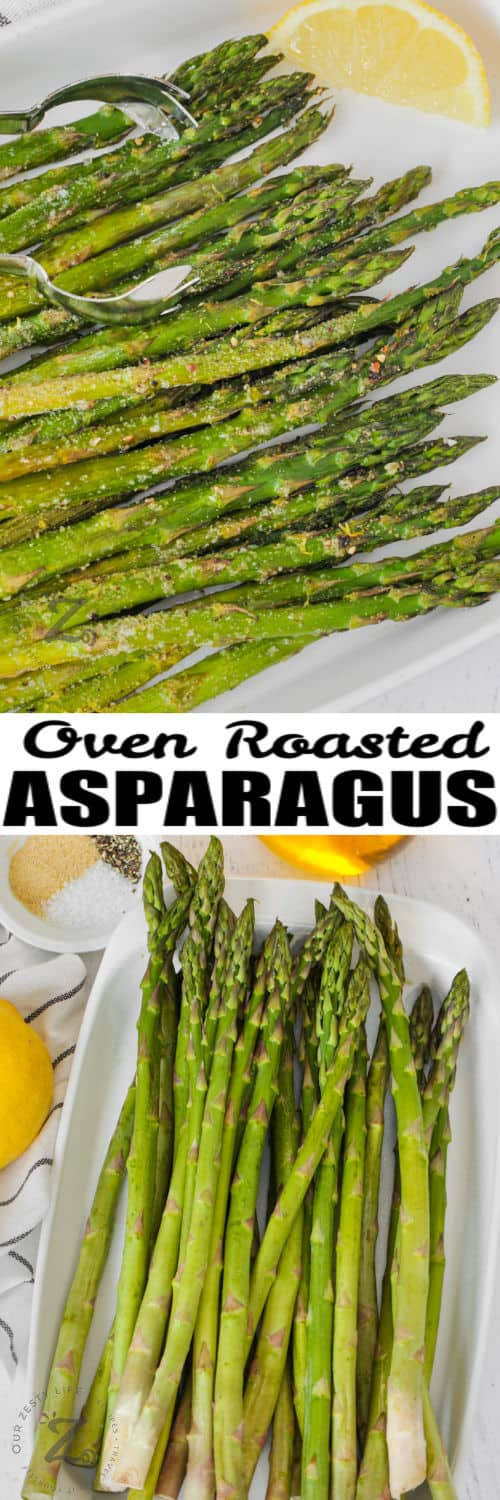 Oven Roasted Asparagus before and after cooking with a title