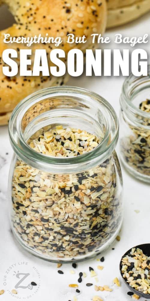jar of Everything Bagel Seasoning Recipe with writing