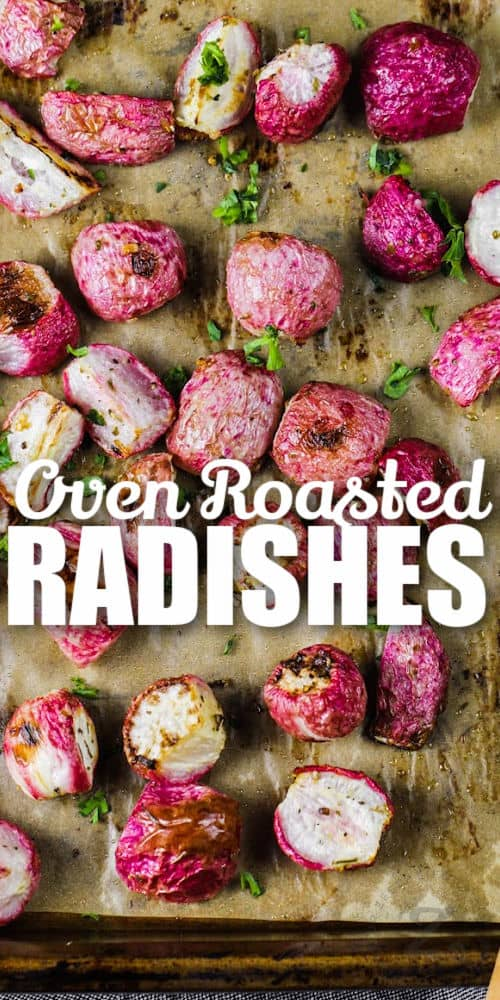 top view of cooked Oven Roasted Radishes on a baking sheet with a title