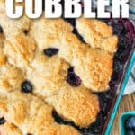 close up of Blueberry Cobbler with a title