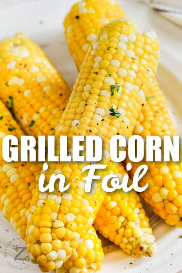 close up of Grilled Corn with a title on a plate