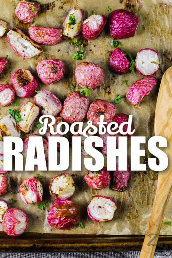 cooked Oven Roasted Radishes with writing