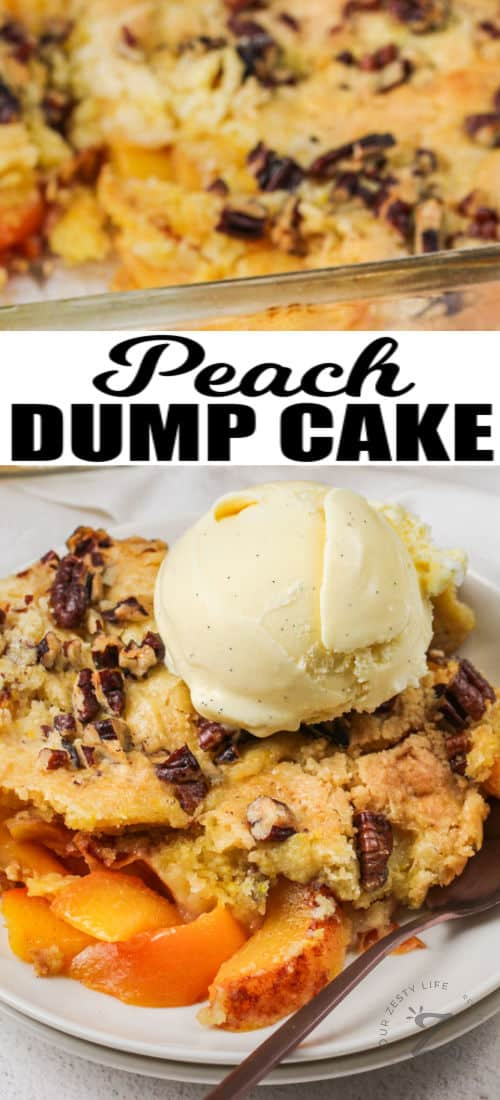 close up of plated Peach Dump Cake with ice cream and a title
