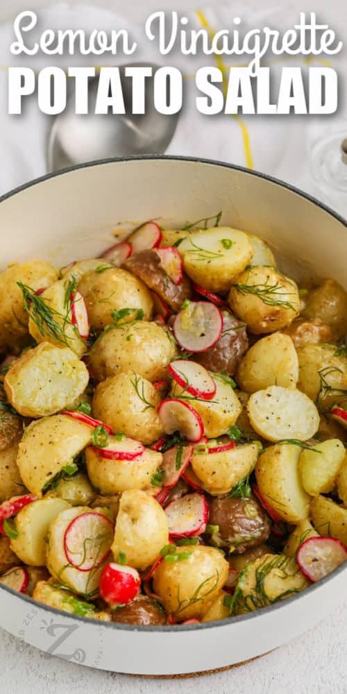 Vinaigrette Potato Salad in the pot with writing