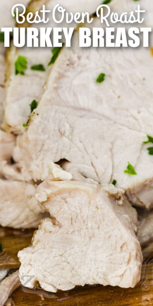 close up of Roast Turkey Breast with writing