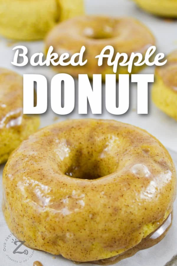 close up of Baked Apple Donuts with a title