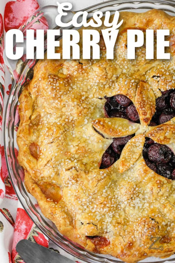 top view of baked Cherry Pie with title