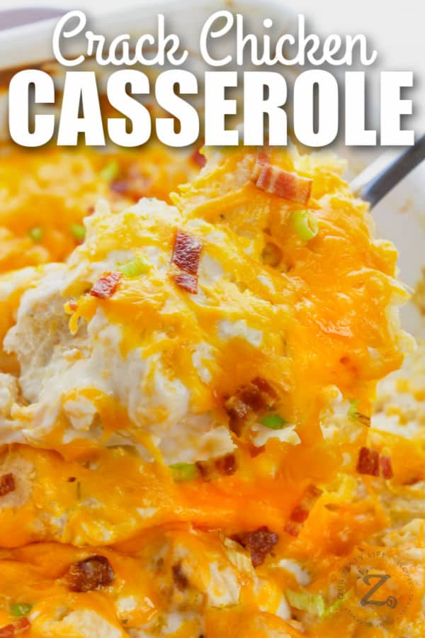 close up of Crack Chicken Casserole with writing